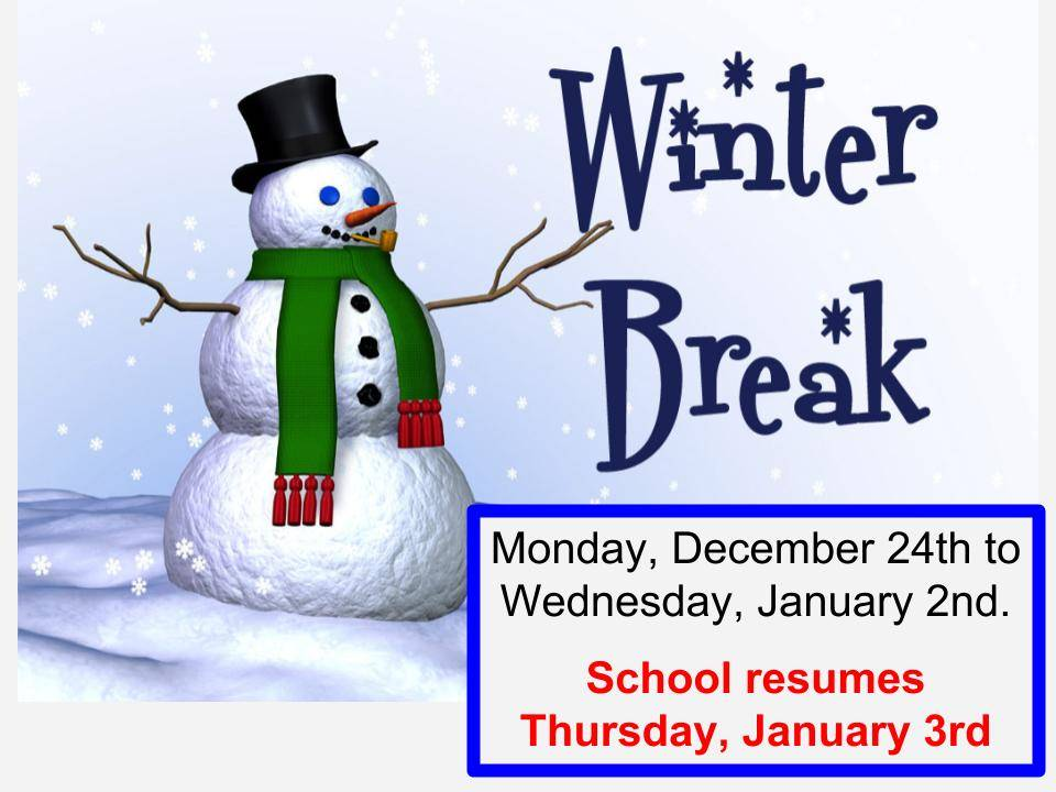 Winter Break Dec 24th - Jan 2nd