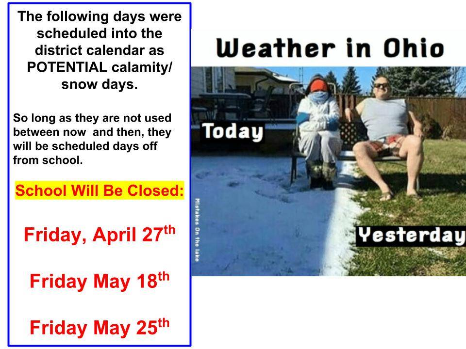 School will be closed 4/27, 5/18, 5/25