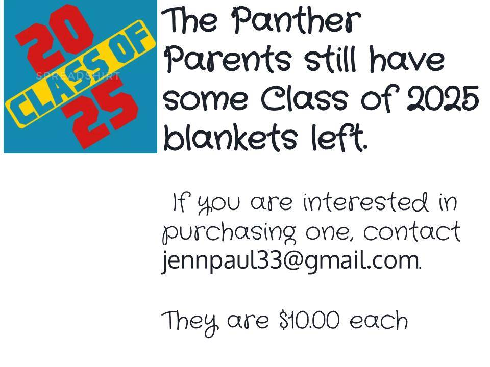 Panther Blankets for class of 2025 are still available