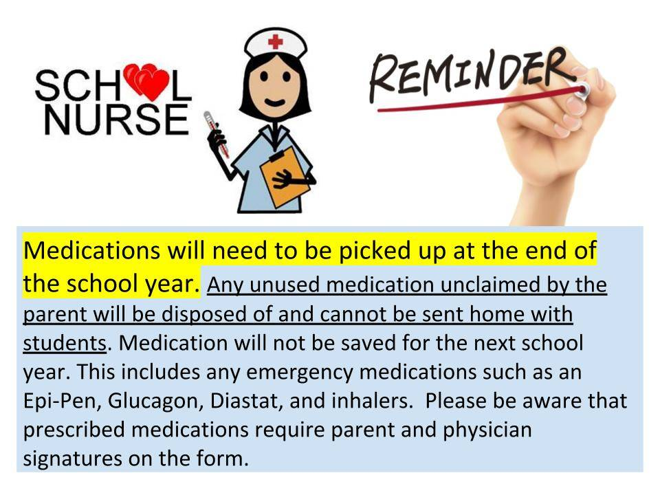 Pick up medications by end of school year