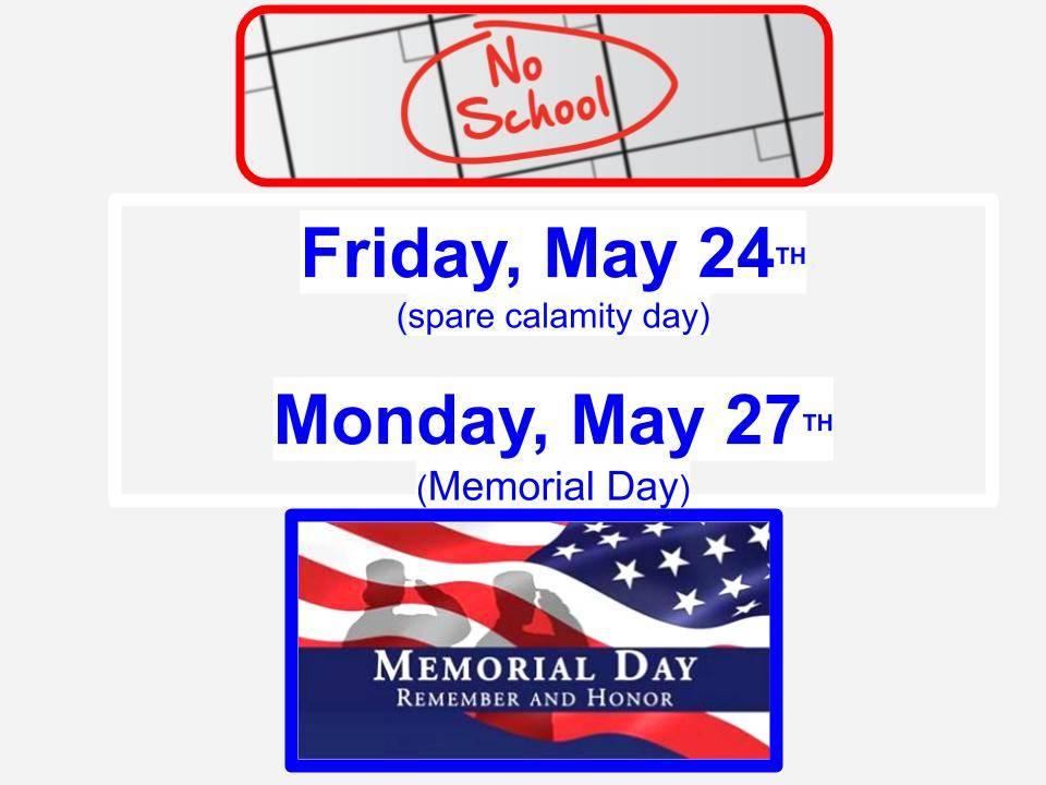 No school May 24 or may 27