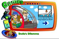Dude's Dilemma