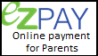 EZPay Online Student Fee/Lunch Account Payment System
